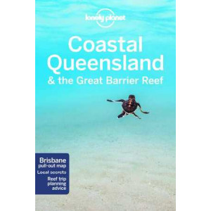 Lonely Planet Coastal Queensland & the Great Barrier Reef - (8th Revised ed)