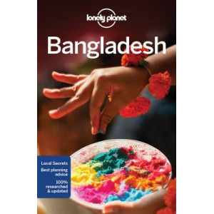Bangladesh 2016: Lonely Planet Guide