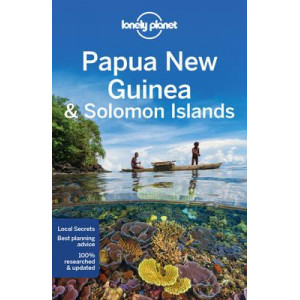 Papua New Guinea & Solomon Islands 2016: Lonely Planet Guide