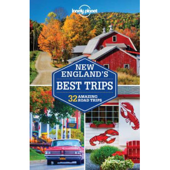 2017 New England's Best Trips - Lonely Planet