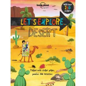 Lonely Planet Let's Explore... Desert