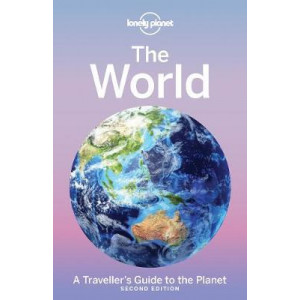 World: A Traveller's Guide to the Planet (Lonley Planet)