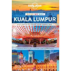 2017 Lonely Planet Make My Day Kuala Lumpur