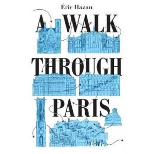 Walk Through Paris: A Radical Exploration