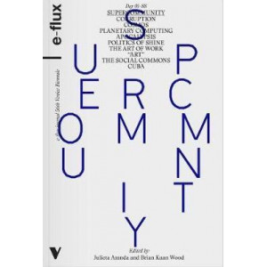 Supercommunity: Diabolical Togetherness Beyond Contemporary Art