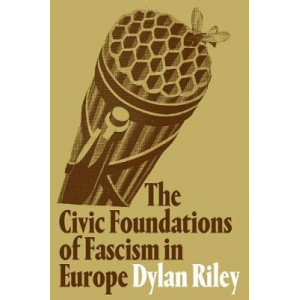 Civic Foundations of Fascism in Europe, The