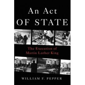 Act of State: The Execution of Martin Luther King