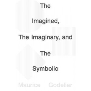 Imagined, the Imaginary and the Symbolic, The