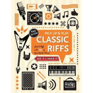 Classic Riffs: Licks & Riffs in the Style of Great Guitar Heroes