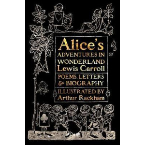 Alice's Adventures in Wonderland: Unabridged, with Poems, Letters & Biography