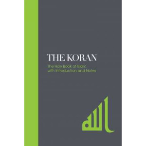 Koran: The Holy Book of Islam with Introduction and Notes