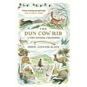 Dun Cow Rib: A Very Natural Childhood