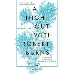 Night Out with Robert Burns: The Greatest Poems