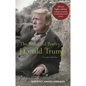 Beautiful Poetry of Donald Trump, The