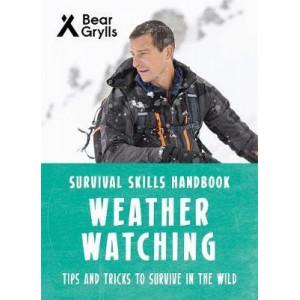 Bear Grylls Survival Skills: Weather Watching