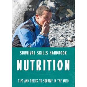Bear Grylls Survival Skills: Nutrition