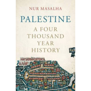 Palestine: A Four Thousand Year History