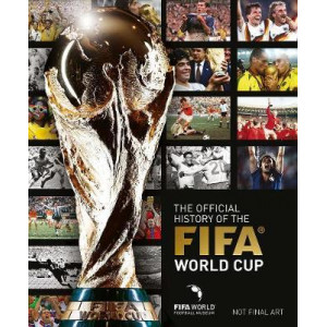 Official History of the FIFA World Cup