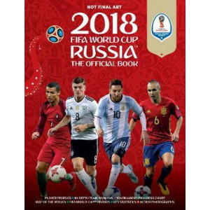 2018 FIFA World Cup Russia: The Official Book