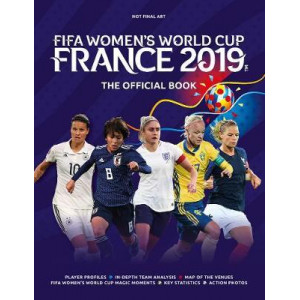 FIFA Women's World Cup France 2019: The Official Book