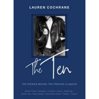 Ten: The stories behind the fashion classics, The