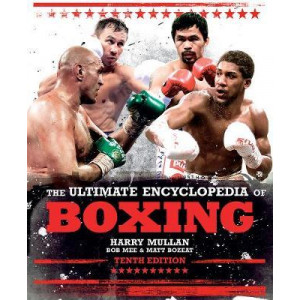 Ultimate Encyclopedia of Boxing, The