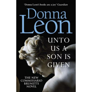 Unto Us a Son Is Given: Shortlisted for the Gold Dagger