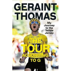Tour According to G: My Journey to the Yellow Jersey, The