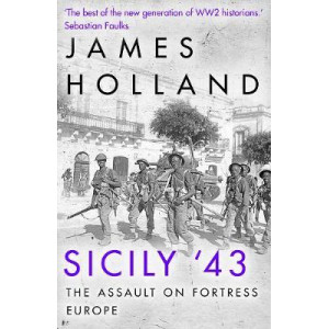 Sicily '43: The First Assault on Fortress Europe
