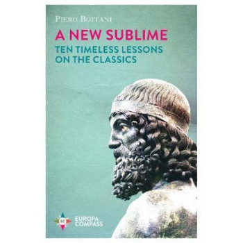 New Sublime: Ten Timeless Lessons on the Classics