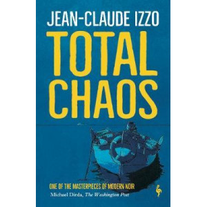 Total Chaos: Book One in the Marseilles Trilogy
