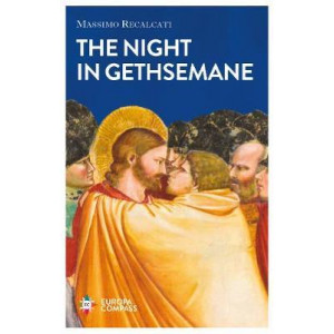 Night in Gethsemane: On Solitude and Betrayal, The
