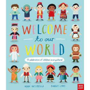Welcome to Our World: A Celebration of Children Everywhere!