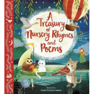 Treasury of Nursery Rhymes and Poems, A