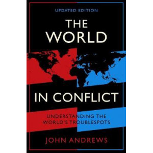 World in Conflict: Understanding the world's troublespots