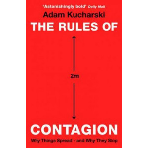 Rules of Contagion: Why Things Spread - and Why They Stop, The