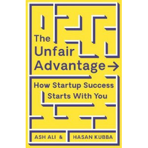 Unfair Advantage: How You Already Have What It Takes to Succeed, The