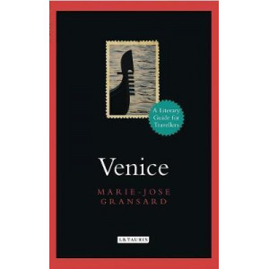 Venice: A Literary Guide for Travellers