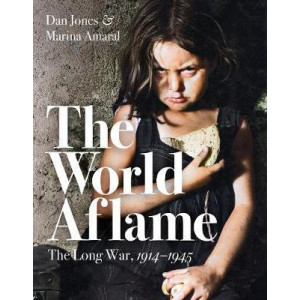 World Aflame: The Long War, 1914-1945, The