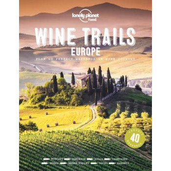 Wine Trails - Europe
