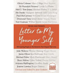 Big Issue Presents... Letter To My Younger Self, The