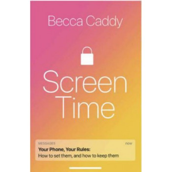 Screen Time: How to make peace with your devices and find your techquilibrium