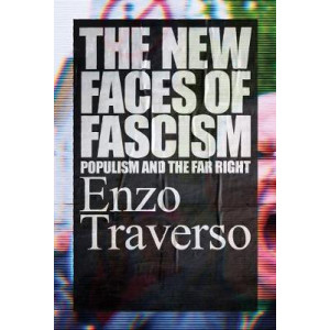 New Faces of Fascism: Populism and the Far Right, The