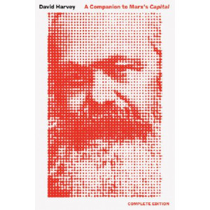 Companion to Marx's Capital, a: The Complete Edition