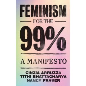 Feminism for the 99%