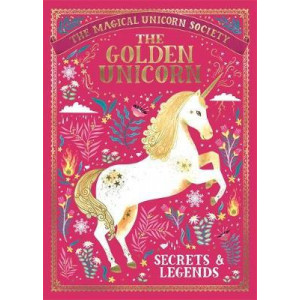 Magical Unicorn Society: The Golden Unicorn - Secrets and Legends, The