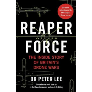 Reaper Force - Inside Britain's Drone Wars