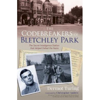 Codebreakers of Bletchley Park