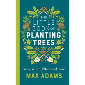 Little Book of Planting Trees, The