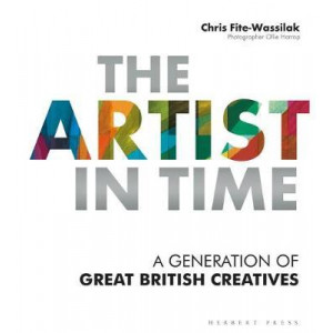 Artist in Time, The: A Generation of Great British Creatives